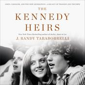 The Kennedy Heirs by  J. Randy Taraborrelli audiobook