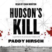 Hudson's Kill by  Paddy Hirsch audiobook