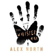 The Whisper Man by  Alex North audiobook