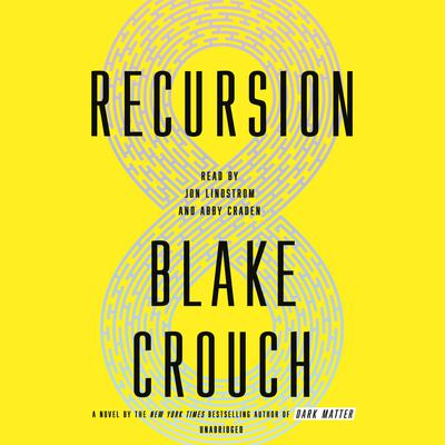 Recursion by Blake Crouch audiobook