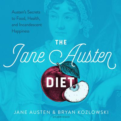 The Jane Austen Diet by Jane Austen audiobook