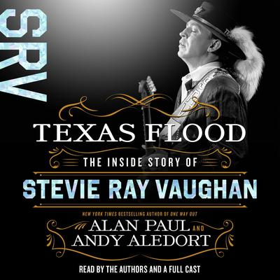 Texas Flood by Alan Paul audiobook