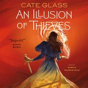 An Illusion of Thieves by  Cate Glass audiobook