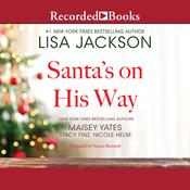 Santa's on His Way by  Maisey Yates audiobook