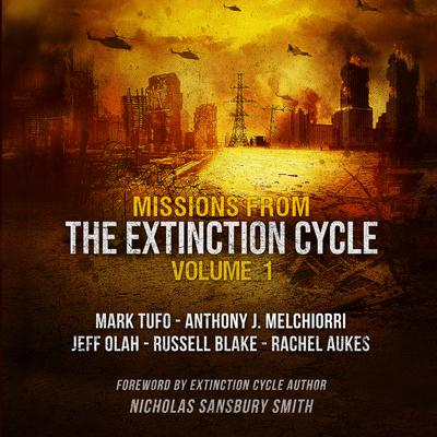 Missions from the Extinction Cycle, Vol. 1 by Nicholas Sansbury Smith audiobook