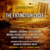 Missions from the Extinction Cycle, Vol. 2 by  Amanda J. Spedding audiobook
