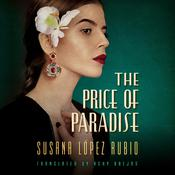 The Price of Paradise by  Susana Lopez Rubio audiobook
