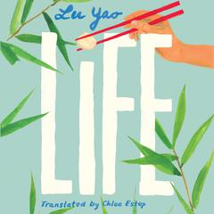 Life by Lu Yao audiobook