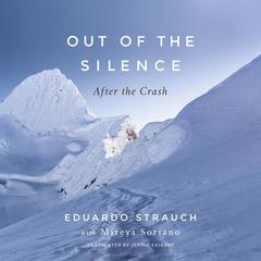 Out of the Silence by Eduardo Strauch audiobook