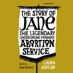 The Story of Jane by Laura Kaplan audiobook