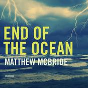 End of the Ocean by  Matthew McBride audiobook