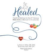 Healed! by  Robin H. Miller MD, MHS audiobook