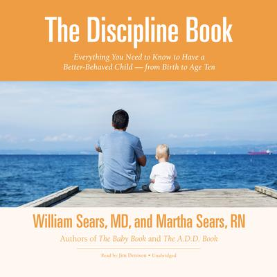 The Discipline Book by William Sears audiobook