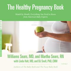 The Healthy Pregnancy Book by William Sears audiobook