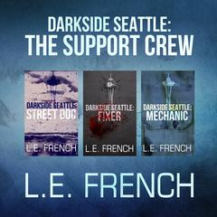 Darkside Seattle: The Support Crew
