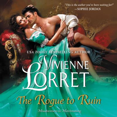 The Rogue to Ruin by Vivienne Lorret audiobook