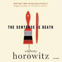 The Sentence is Death by Anthony Horowitz audiobook
