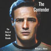 The Contender by  William J. Mann audiobook