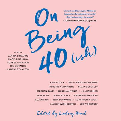 On Being 40(ish) by various authors audiobook