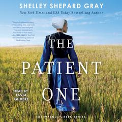 The Patient One by Shelley Shepard Gray audiobook