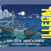Illegal by  Eoin Colfer audiobook