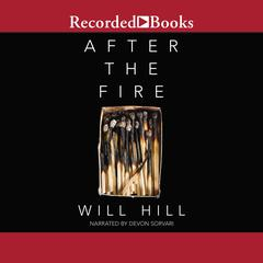 After the Fire by Will Hill audiobook