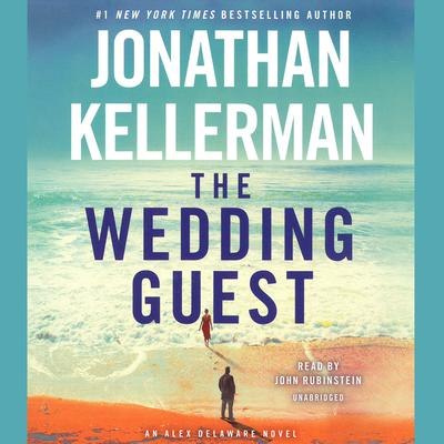 The Wedding Guest by Jonathan Kellerman audiobook