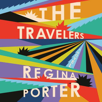 The Travelers by Regina Porter audiobook