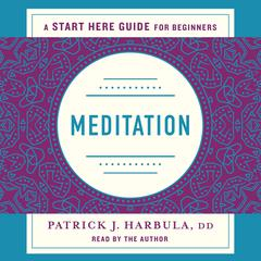 Meditation by Rev. Patrick J. Harbula audiobook