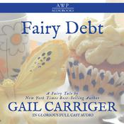 Fairy Debt by  Gail Carriger audiobook