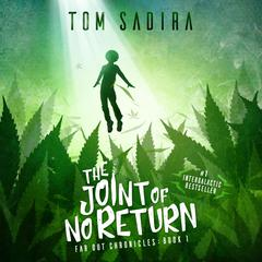 The Joint of No Return by Tom Sadira audiobook