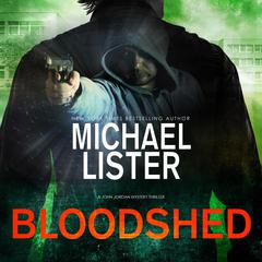 Bloodshed by Michael Lister audiobook