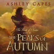 The Peaks of Autumn by  Ashley Capes audiobook