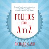 Politics from A to Z by  Richard Ganis audiobook