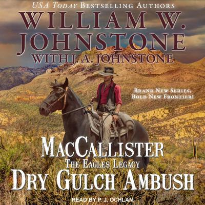 MacCallister: The Eagles Legacy by J. A. Johnstone audiobook
