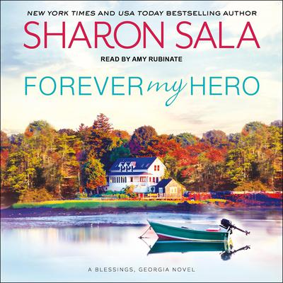 Forever My Hero by Sharon Sala audiobook