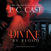 Divine by Blood by  P. C. Cast audiobook