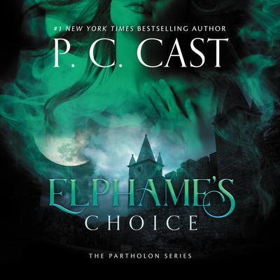 Elphame's Choice by P. C. Cast audiobook