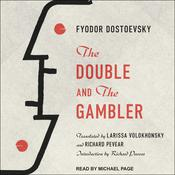 The Double and The Gambler by  Fyodor Dostoevsky audiobook