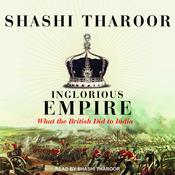 Inglorious Empire by  Shashi  Tharoor audiobook