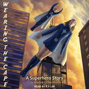 Wearing the Cape by  Marion G. Harmon audiobook