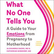 What No One Tells You by  Alexandra Sacks MD audiobook