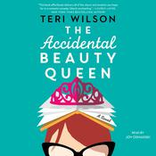 The Accidental Beauty Queen by  Teri Wilson audiobook