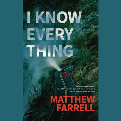I Know Everything by Matthew Farrell audiobook