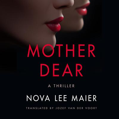 Mother Dear by Nova Lee Maier audiobook