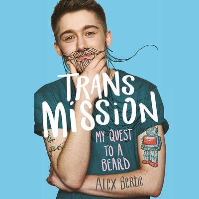 Trans Mission by Alex Bertie audiobook