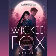Wicked Fox by Kat Cho audiobook