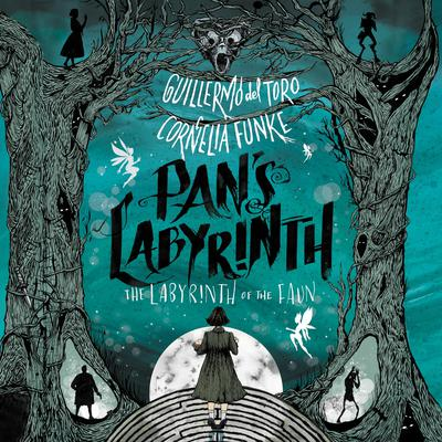 Pan's Labyrinth: The Labyrinth of the Faun by Guillermo del Toro audiobook