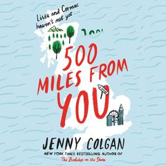 500 Miles from You by Jenny Colgan audiobook