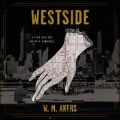 Westside by  W. M. Akers audiobook
